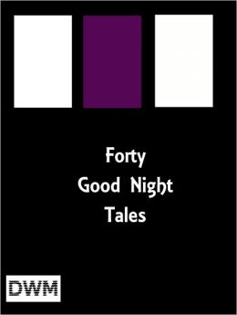 Forty Good Night Tales
