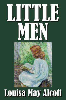 Little Men by Louisa May Alcott [Little Women #2]