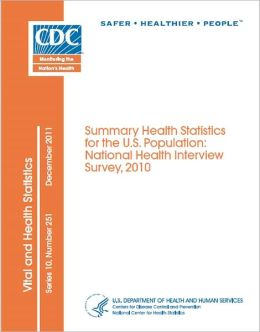 Summary Health Statistics for the U.S. Population: National Health Interview Survey, 2010