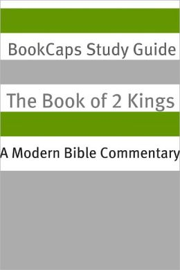 2 Kings: A Modern Bible Commentary