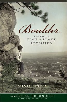Boulder (Co): A Sense of Time and Place Revisited