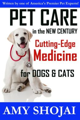Pet Care In The New Century: Cutting-Edge Medicine