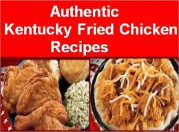 Authentic Kentucky Fried Chicken Recipes: KFC Coleslaw, KFC POT PIE, KFC Corn, KFC Macaroni Salad, KFC Macaroni and Cheese, KFC Potato Salad, KFC Baked Beans, KFC Buttermilk Biscuits, KFC Potato Wedges, KFC Gravy, KFC Mashed Potatoes, and many more!