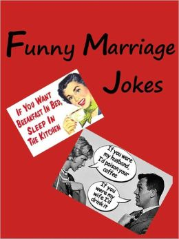 Jokes : Funny Marriage Jokes