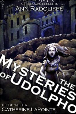 The Mysteries of Udolpho (Illustrated)