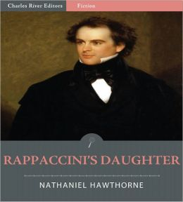 Rappaccini's Daughter (Illustrated)