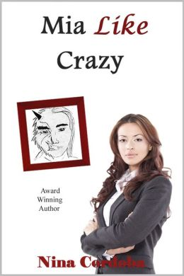 Mia Like Crazy (A Love Story)