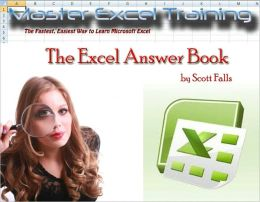 The Excel Answer Book - The Ultimate Guide to Learning Microsoft Excel