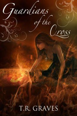 Guardians of the Cross (Warriors, #2)