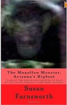 Mogollon Monster, Arizona's Bigfoot