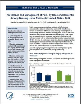 Prevalence and Management of Pain, by Race and Dementia Among Nursing Home Residents: United States, 2004