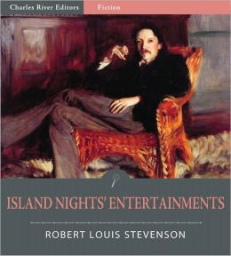 Island Nights' Entertainments (Illustrated)