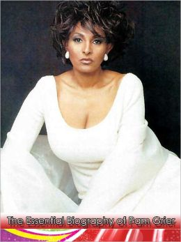 The Essential Nook Biography of Pam Grier