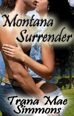 Montana Surrender