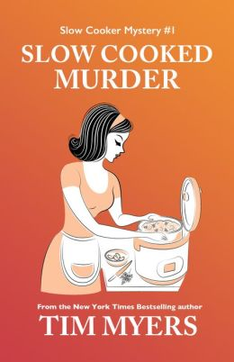 Slow Cooked Murder (The Slow Cooker Cozy Mysteries)