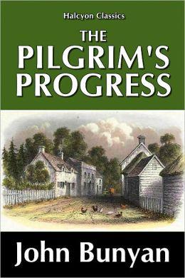 The Pilgrim's Progress by John Bunyan [Unabridged Edition]