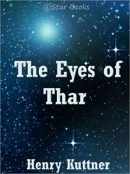 The Eyes of Thar