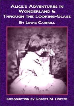 Alice's Adventures in Wonderland and Through the Looking-Glass (Nook Illustrated Edition)