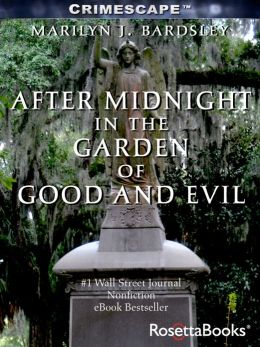After Midnight In The Garden Of Good And Evil By Marilyn