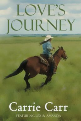 Love's Journey: Book 4 in the Lex & Amanda Series