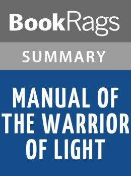 Manual of the Warrior of Light by Paulo Coelho l Summary & Study Guide