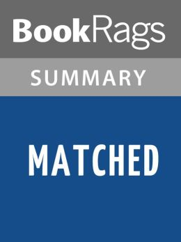 Matched by Ally Condie l Summary & Study Guide