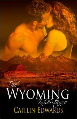 The Wyoming Inheritance
