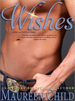 Wishes (a sexy, funny Western romance)