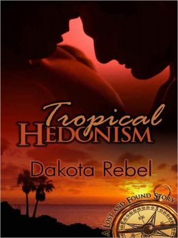 Tropical Hedonism