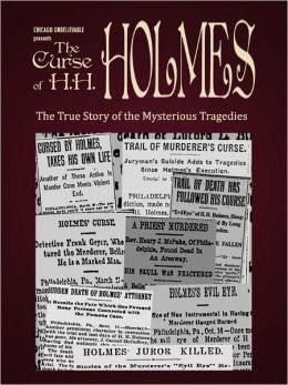 The Curse of H.H. Holmes