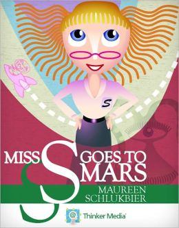 Miss S. Goes to Mars