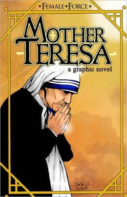 Female Force: Mother Teresa - Graphic Novel