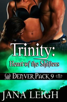 Trinity: Heart of the Shifters