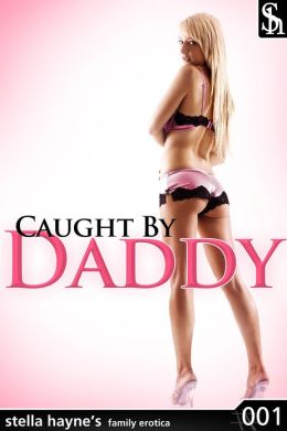 Caught By Daddy (M/f, spanking)