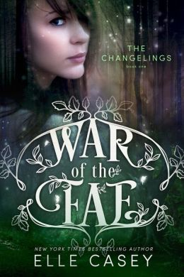 War of the Fae: Book 1 - The Changelings