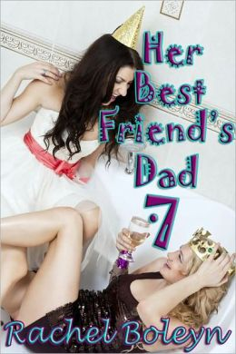 Her Best Friend's Dad 7