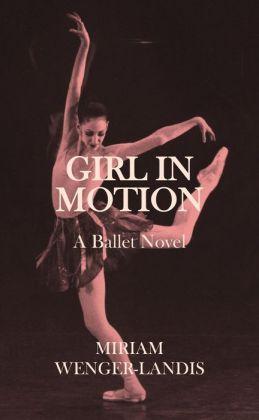 Girl in Motion: A Novel