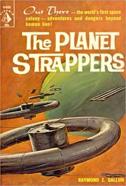 The Planet Strappers: A Science Fiction/Post 1930 Classic By Raymond Z. Gallun! AAA+++