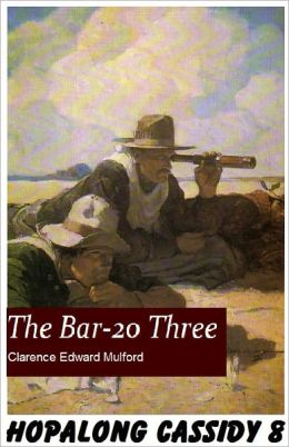 Hopalong Cassidy #8: The BAR-20 Three