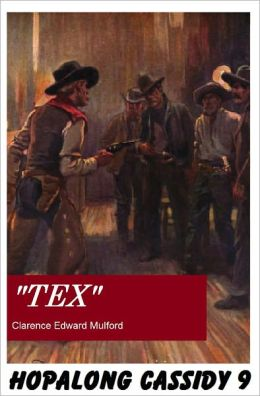 Hopalong Cassidy #9: TEX