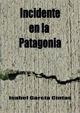 Incidente en la Patagonia - Novela
