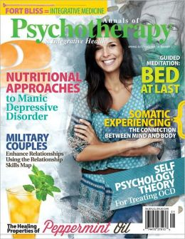Annals of Psychotherapy and Integrative Health Spring 2012
