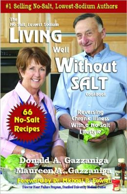 Living Well Without Salt - 66 Added Recipies