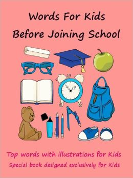 Kids Exclusive : Exclusive Words For Kids Before Joining School