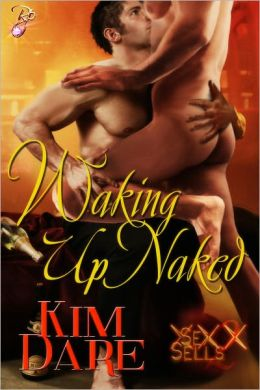 Waking Up Naked (Male/Male Erotic Romance, Sex Sells Series)
