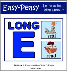 The Long E Sound - Read, Play & Practice (Learn to Read with Phonics - Vol 7)