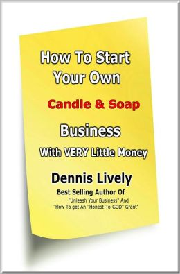 How To Start Your Own Candle Making Business With VERY Little Money