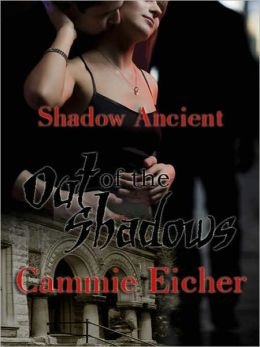 Out of the Shadows [Shadow Ancients]
