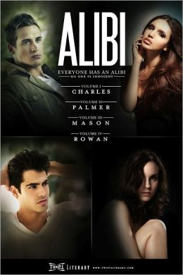 ALIBI: Volumes I-IV, The Complete Series