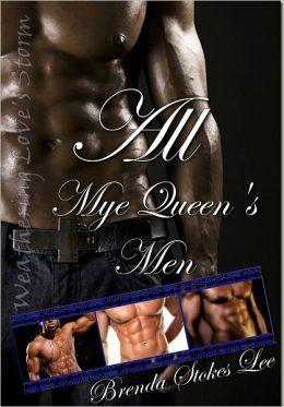 All Mye Queen's Men, Weathering Love's Storm
